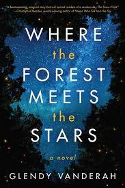 Where the Forest Meets the Stars by Glendy Vanderah PDF Download