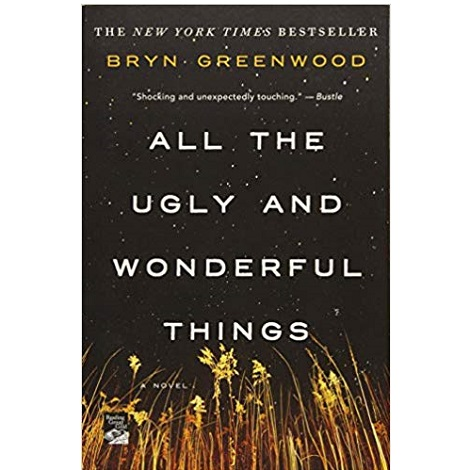 All the Ugly and Wonderful Things by Bryn Greenwood PDF Download