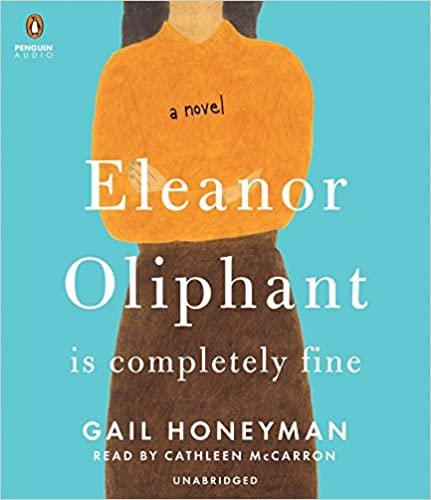 Eleanor Oliphant Is Completely Fine by Gail Honeyman PDF