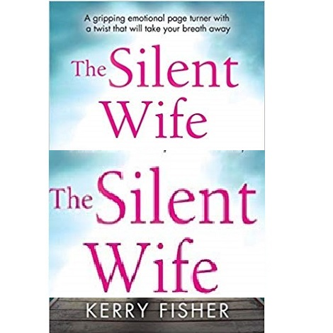 The Silent Wife by Kerry Fisher PDF Download