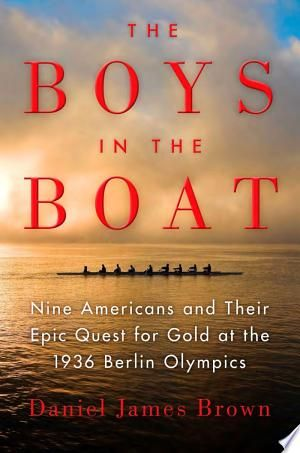 The Boys in the Boat by Daniel James Brown PDF Download