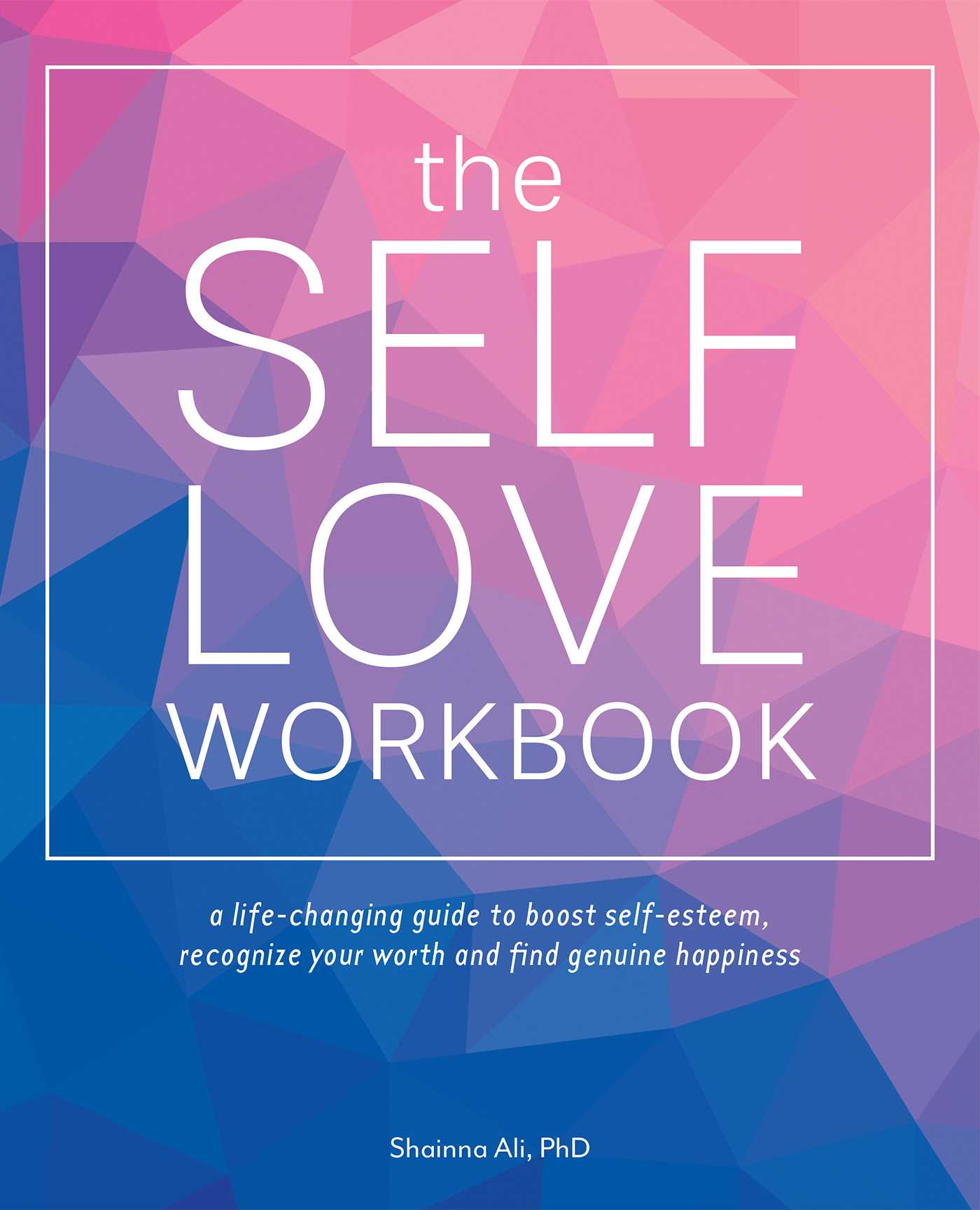 The Self-Love Workbook by Shainna Ali PDF Download