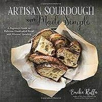 Artisan Sourdough Made Simple by Emilie Raffa PDF Download