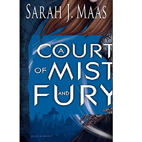 A Court of Mist and Fury by Sarah J. Maas PDF