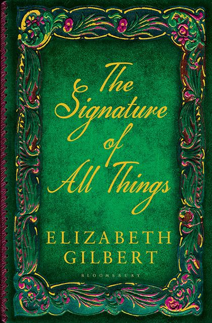 The Signature of All Things by Elizabeth Gilbert PDF