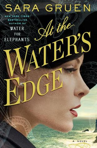 At the Water's Edge by Sara Gruen PDF Download