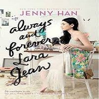 Always and Forever, Lara Jean by Jenny Han PDF Download