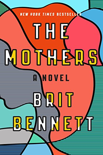 Download The Mothers by Brit Bennett Free