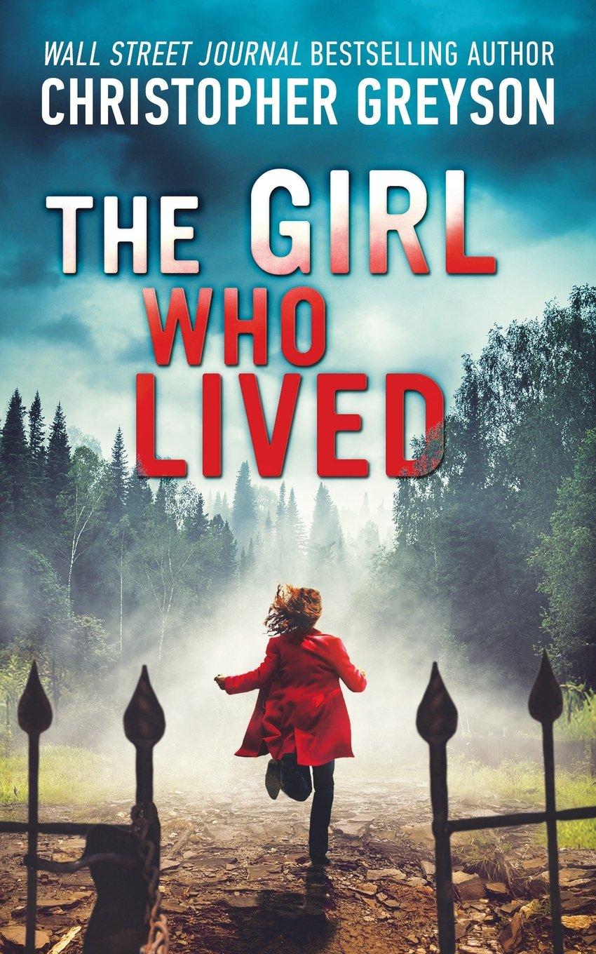 The Girl Who Lived by Christopher Greyson PDF Download