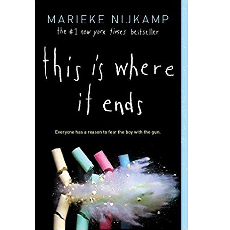 This Is Where It Ends by Marieke Nijkamp PDF Download