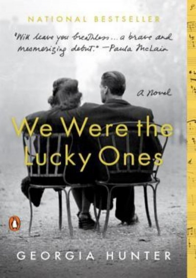We Were the Lucky Ones by Georgia Hunter PDF Download