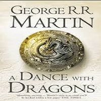 A Dance with Dragons by George R. R. Martin PDF Download