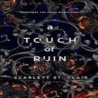 A Touch of Ruin by Scarlett St PDF Download