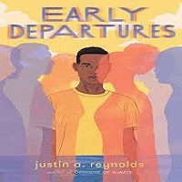 Early Departures by Justin A Reynolds PDF Download