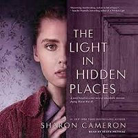 The Light in Hidden Places by Sharon Cameron PDF Download