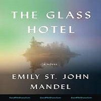 The Glass Hotel by Emily St. John Mandel PDF Download