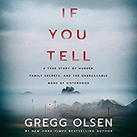 If You Tell by Gregg Olsen PDF Download