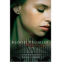 Blood Promise by Richelle Mead PDF Download