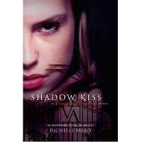 Shadow Kiss by Richelle Mead PDF Download
