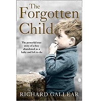 The Forgotten Child by Richard Gallear PDF Download