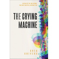 The Crying Machine by Greg Chivers PDF Download