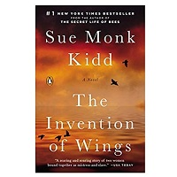 The Invention of Wings by Sue Monk Kidd PDF Download