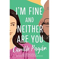 I'm Fine and Neither Are You by Camille Pagan PDF Download