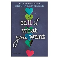 Call It What You Want by Brigid Kemmerer PDF Download