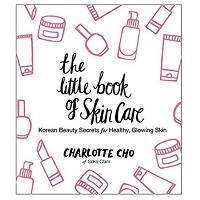 The Little Book of Skin Care by Charlotte Cho PDF Download