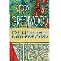Death in Daylesford by Kerry Greenwood PDF Download
