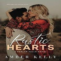 Rustic hearts by Amber Kelly PDF Download