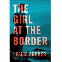 The Girl at the Border by Leslie Archer PDF Download
