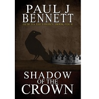 Shadow of the Crown by Paul J Bennett PDF Download