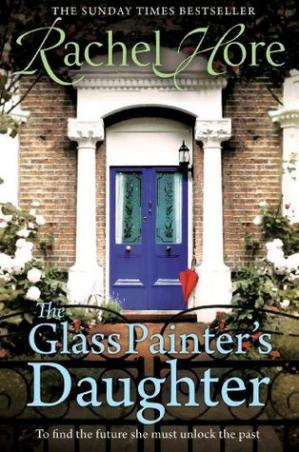 The Glass Painter's Daughter by Rachel Hore PDF Download