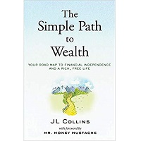 The Simple Path to Wealth by J L Collins PDF Download