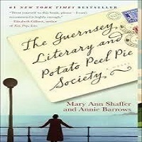 The Guernsey Literary and Potato Peel Pie Society by Mary Ann Shaffer PDF Download