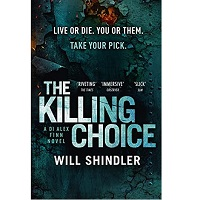 The Killing Choice by Will Shindler PDF Download