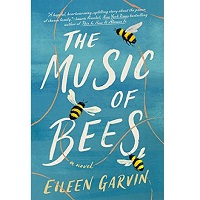 The Music of Bees by Eileen Garvin PDF Download