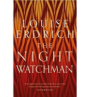 The Night Watchman by Louise Erdrich PDF Download