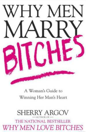 Why Men Marry Love Bitches by Sherry Argov PDF Download