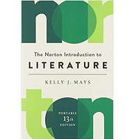 The Norton Introduction to Literature by Kelly J. Mays PDF Download