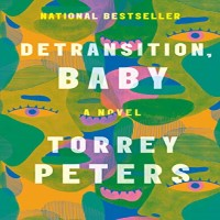 Detransition Baby by Torrey Peters PDF Download
