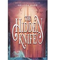The Hidden Knife by Melissa Marr PDF Download