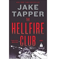 The Hellfire Club by Jake Tapper PDF Download