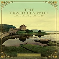 The Traitor's Wife by Susan Higginbotham PDF Download
