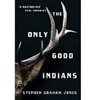 The Only Good Indians by Stephen Graham Jones PDF Download