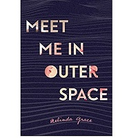 Meet Me in Outer Space by Melinda Grace PDF Download