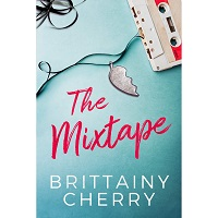 The Mixtape by Brittainy Cherry PDF Download