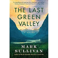 The Last Green Valley by Mark Sullivan PDF Download