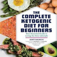 The Complete Ketogenic Diet for Beginners by Amy Ramos PDF Download